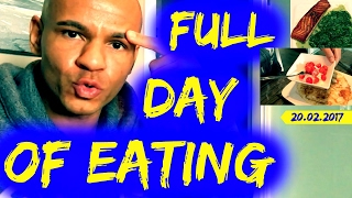 FULL DAY of Eating am 20.02.2017