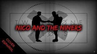 Twenty one Pilots | Nico and the Niners (Spanish Version) | D4ve