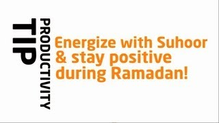 Energize With Suhoor & Stay Positive? Ramadan Reminder 2013 ? The Daily Reminder