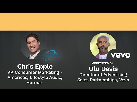 Future of Media: TV to ESports: Harman & Vevo Featured Fireside Chat