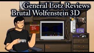 General Lotz Reviews Brutal Wolfenstein 3D