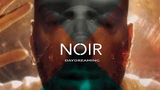 NOIR - Daydreaming   - RADIOHEAD cover