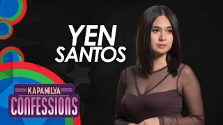Kapamilya Confessions with Yen Santos