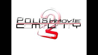 OFFICIAL soundtrack ex-Polish Community Movie 2™