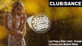 Download Lagu Luis Fonsi, Demi Lovato - Échame La Culpa (Jack Mazzoni Remix) Gratis STAFABAND