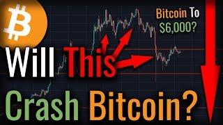 Bitcoin Head And Shoulders! BIGGER BITCOIN CRASH To $6,000 Incoming?