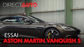 ESSAI : ASTON MARTIN VANQUISH S : GOD SAVE THE QUEEN !
