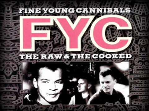 Fine Young Cannibals - It