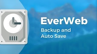EverWeb's Backup and Auto Save Features