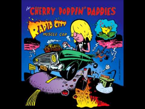 Cherry Poppin Daddies - Johanna Of The Spirits