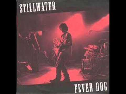 Stillwater - Fever Dog