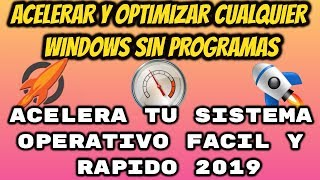 OPTIMIZA Y ACELERA TU WINDOWS 7, 8.1, 10 FACIL (OPTIMIZACION PERSONALIZADA 2019) TUTORIAL 2019