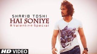 Hai Soniye | French Kiss II | Sharib & Toshi | Latest Romantic Songs | Hindi Songs