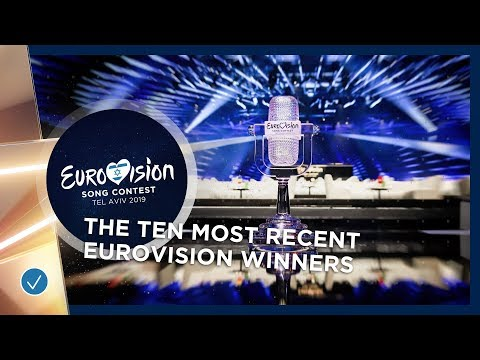 The ten most recent Eurovision Song Contest winners!