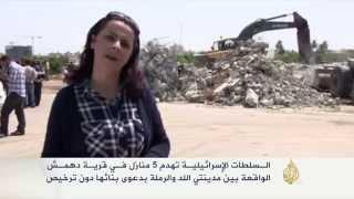 السلطات الإسرائيلية تهدم 5 منازل في قرية دهمش