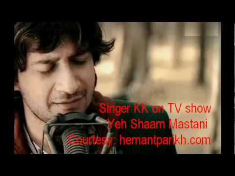 Yeh Shaam Mastani  by Singer  KK