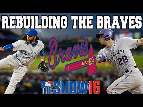 MLB 16 THE SHOW FRANCHISE: REBUILDING THE ATLANTA BRAVES