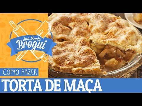 Ana Maria Brogui #129 - Como Fazer A Torta De Ma�a Do Filme American Pie