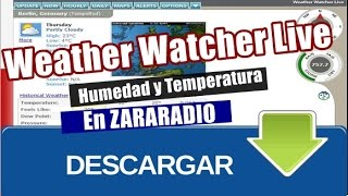 Zararadio: Actualiza Temperatura con Weather Watcher Live Automatico
