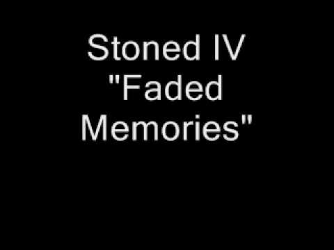 Stoned - Faded Memories