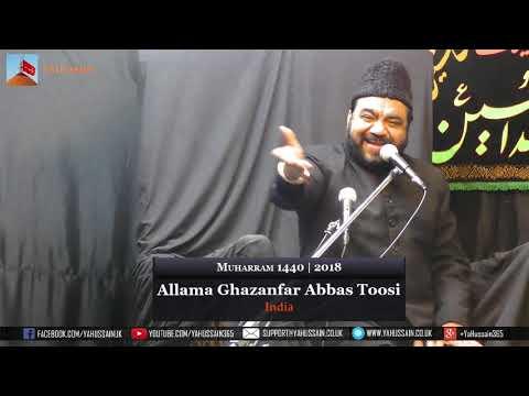 7th  Muharram 1440 | 2018 - Allama Ghazanfar Abbas Toosi (India) - Northampton (UK)