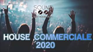 I TORMENTONI DEL 2020 e REMIX del momento - GENNAIO 2020 MIX HOUSE COMMERCIALE - Hits Popular Songs