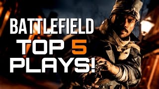 BATTLEFIELD TOP PLAYS - EPISODE #8 - Epic Shots, Killstreaks and Objective Plays
