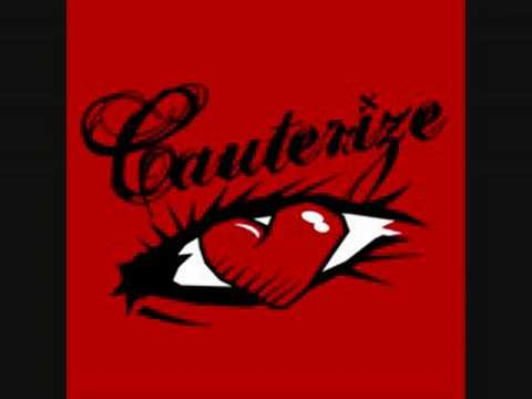 Cauterize - Some Things Cant Change
