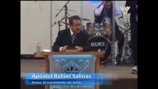 Apóstol Rafael Salinas - El nacimiento de Jesús