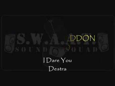 Destra - I Dare You