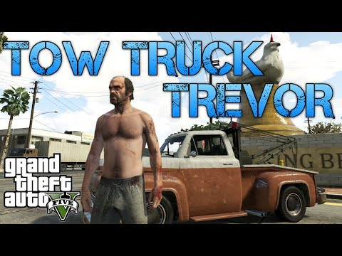 Grand Theft Auto V TOW TRUCK TREVOR The Adventures of Betsy