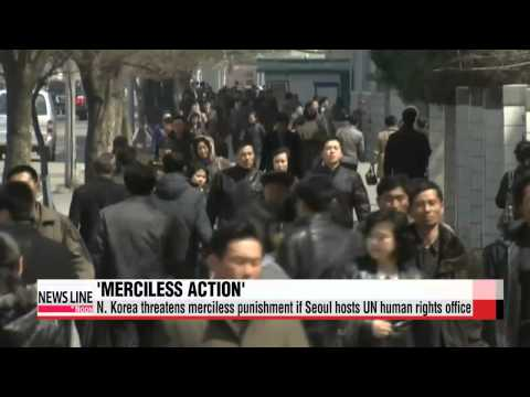 North Korea threatens ′merciless actions′ if Seoul hosts UN office   북한 조평통 인권사무