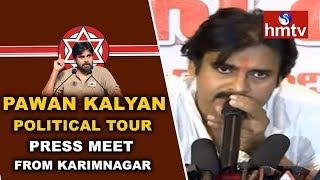 Pawan Kalyan Press Meet On Political Tour | Pawan Kalyan Full Press Meet From Karimnagar | hmtv News