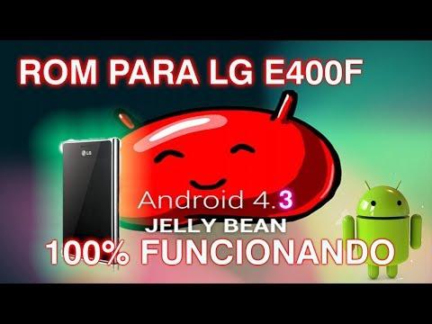 ROM JELLY BEAN 4.3 LG E400F
