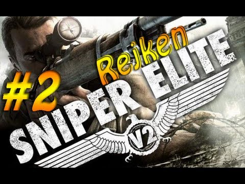 Sniper Elite V2 #02 - Sniper is BACK!