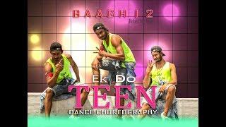 Ek Do Teen Dance Cover | Baaghi 2 | Jacqueline Fernandez | Tiger Shroff | Rdx Dance Group Bongaon