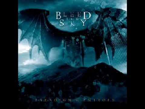 Bleed The Sky - God In The Frame