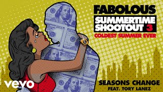Fabolous - Seasons Change (Audio) ft. Tory Lanez