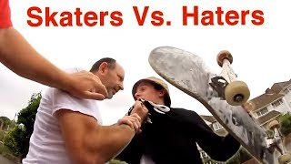 Skaters vs Haters Part 1 (kickouts, fights + more)