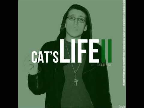 Catalyst - Cats Life II (Full Mixtape)