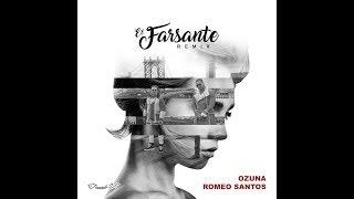 EL FARSANTE - OZUNA FT ROMEO SANTOS
