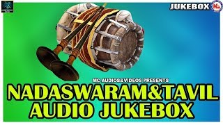 Nadhaswaram And Thavil | Instrumental Music | Instrumental Nadhaswaram And Thavil Audio Jukebox |