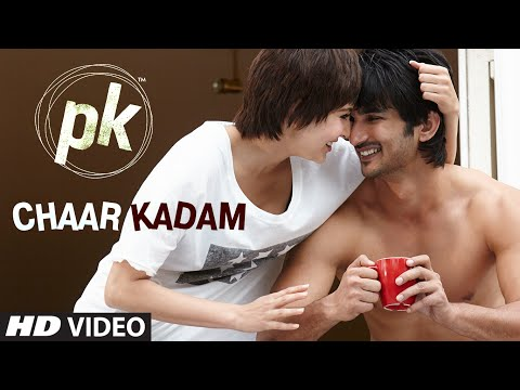 Official  'chaar Kadam' Video Song   Pk   Sushant Singh Rajput   Anushka Sharma   T Series
