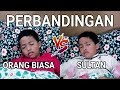 Download Lagu Perbandingan Orang Biasa Vs Sultan