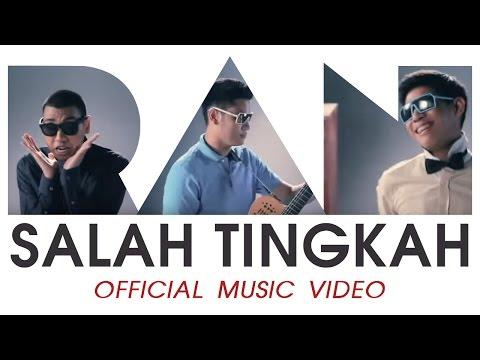 RAN - Salah Tingkah (Official Music Video)