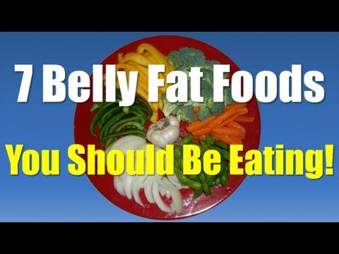 Belly Fat Foods - Belly Fat Burning Foods