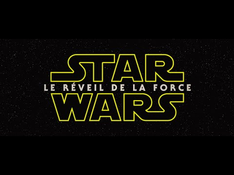 Star Wars : Le Réveil de la Force
