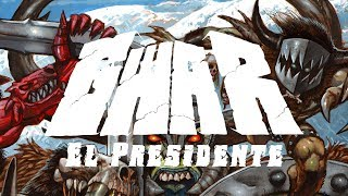 GWAR - El Presidente (audio)