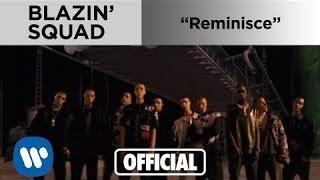 Blazin Squad - Reminisce