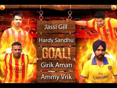 Goal - Jassi Gill | Hardy Sandhu | Girik Aman | Ammy Virk video